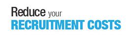 Reduce your recruitment costs